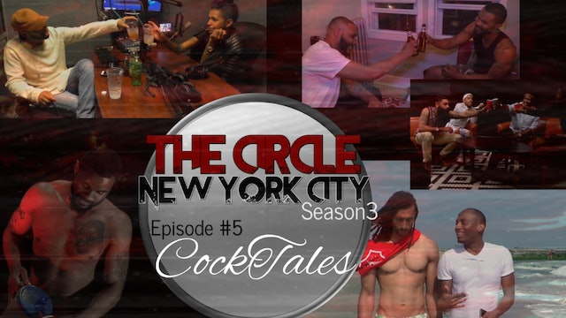 The Circle NYC | Episode 5
