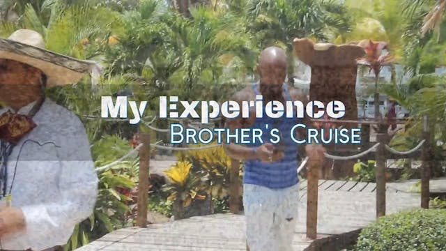 The Brother's Cruise Series Intro