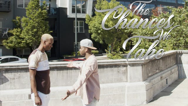 The Chances We Take | Episode 2 | Exc...