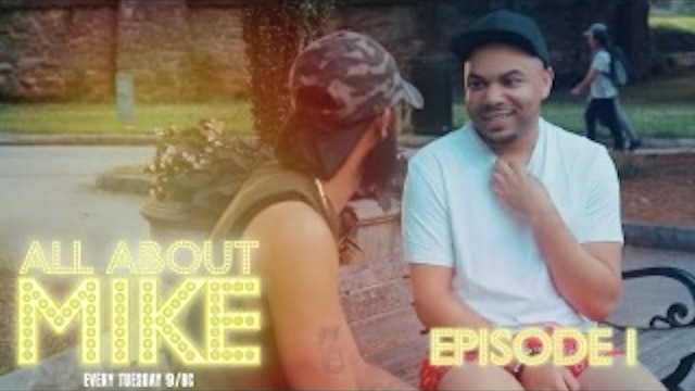 All About Mike | The Pilot | Season 1 Episode 1