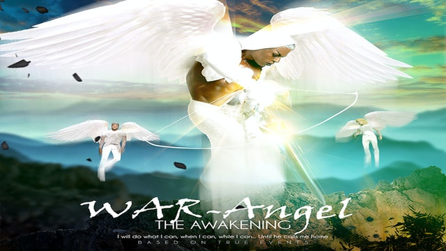 War Angel:  The Awakening