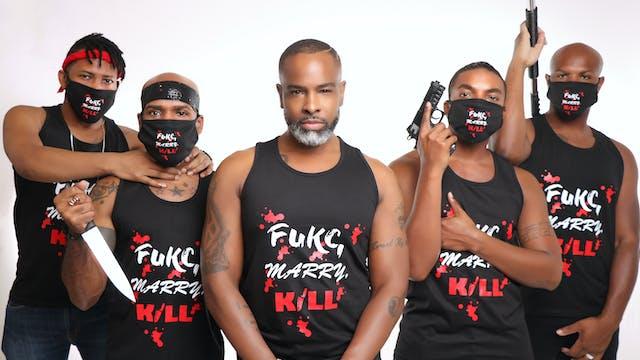 Fukc, Marry, Kill  | Episode 3