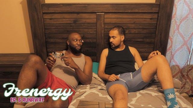 Frenergy   Episode 6   Runaway