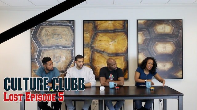 Culture Clubb ATL || Lost Episode 5 (Full Episode)