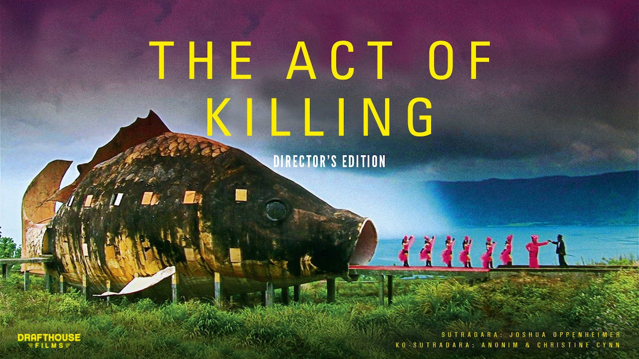 Act of Killing Director's Cut Edition