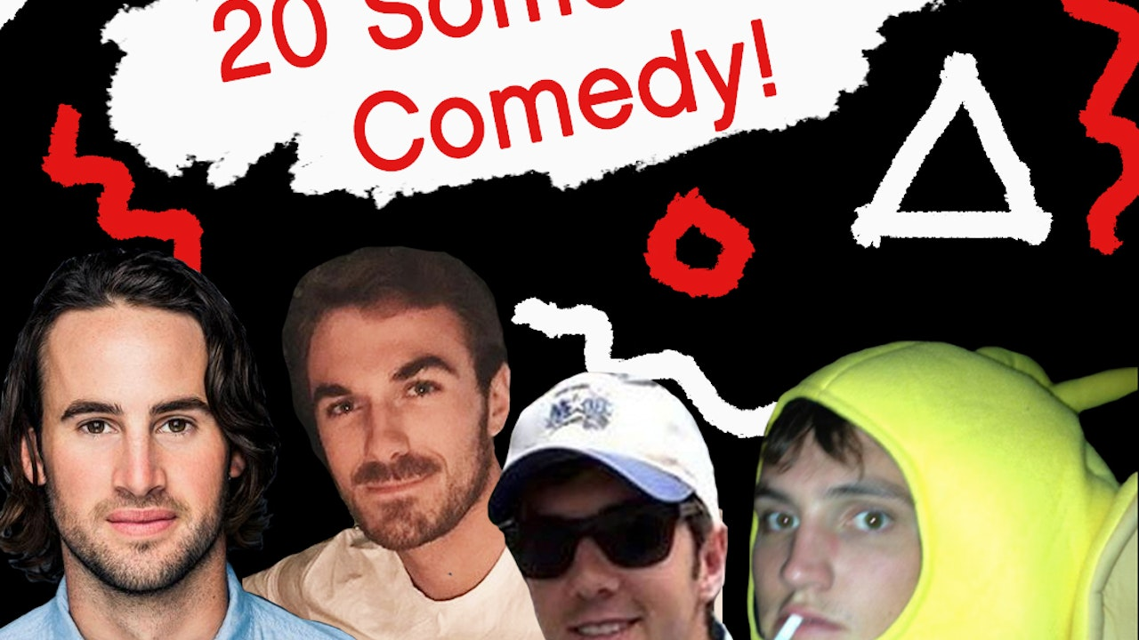 20 Something Comedy