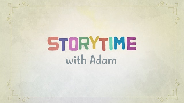 Storytime with Adam