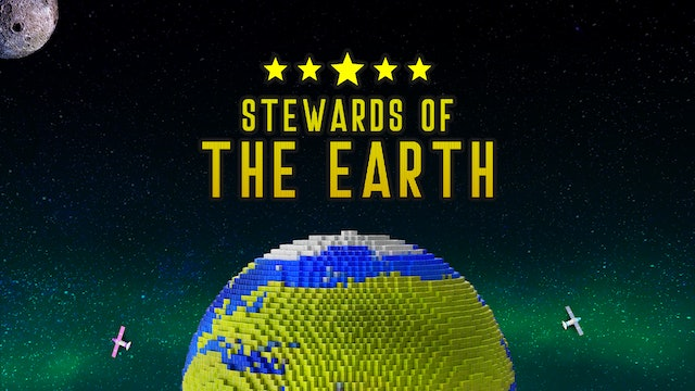 Stewards Of The Earth