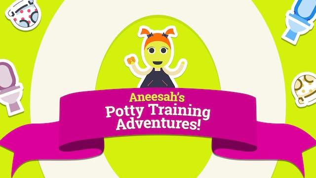 Aneesah's Potty Training Adventures