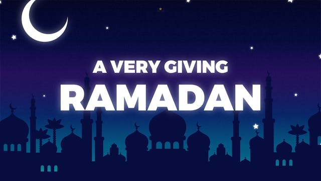 A Very Giving Ramadan