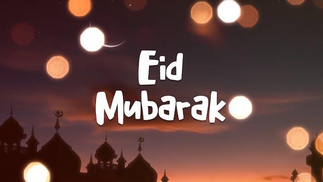 Eid Mubarak, Adam!