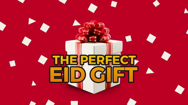 The Perfect Eid Gift