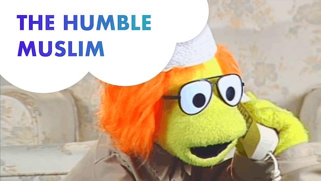 The Humble Muslim