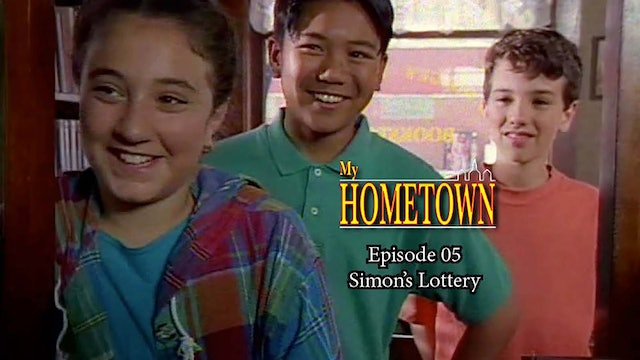 MY HOMETOWN - Episode 05 - Simon's Lottery