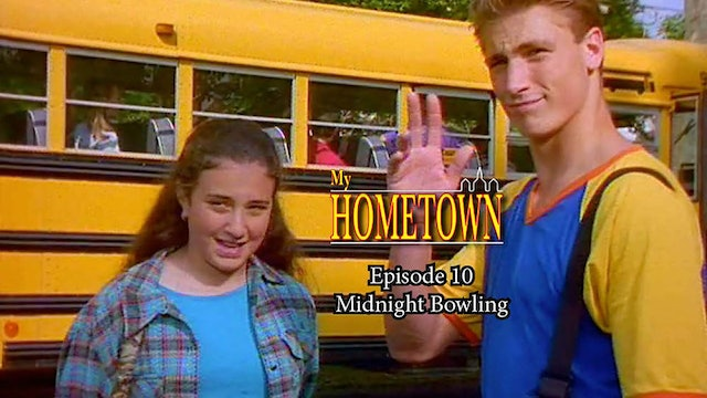 MY HOMETOWN - Episode 10 - Midnight Bowling
