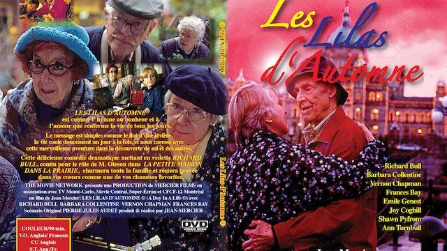 Les Lilas d'Automne (A Day In A Life) du Poète Québécois Jean Mercier - 94 min