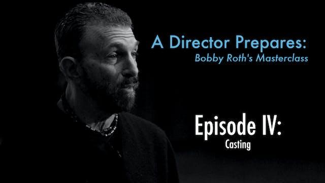 A Director Prepares: Bobby Roth's Mas...