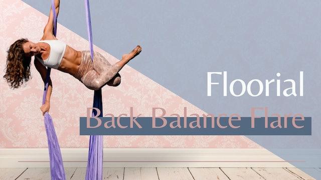 Floorial: Flare into Backbalance