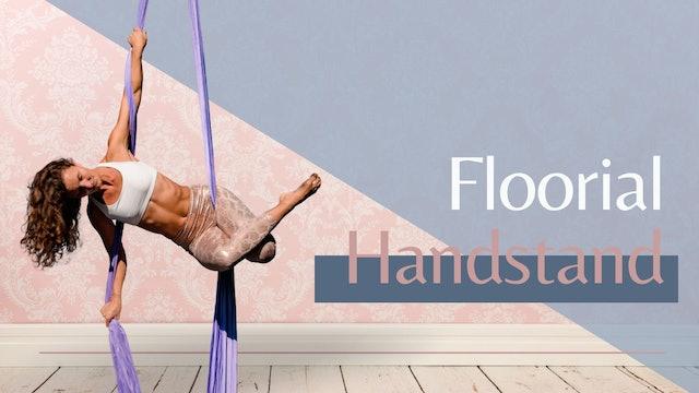 Floorial: Handstand Explorations