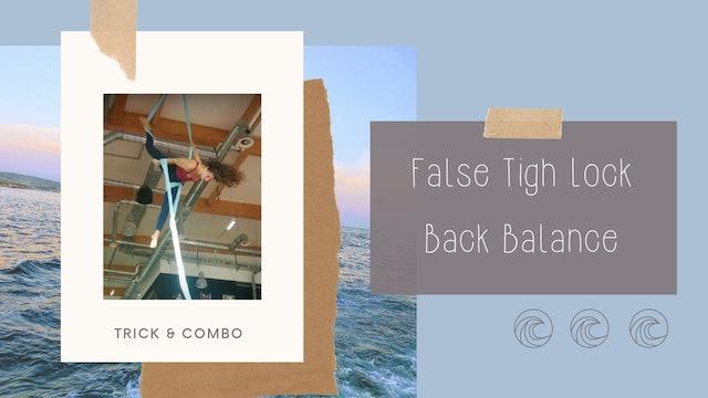 Trick & Combo: False Thigh Lock Back Balance Entry