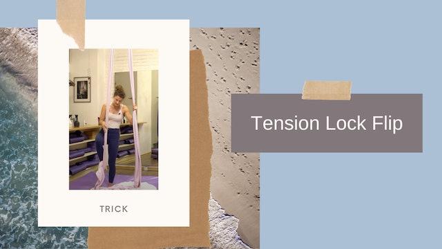 Trick: Tension Lock Flip