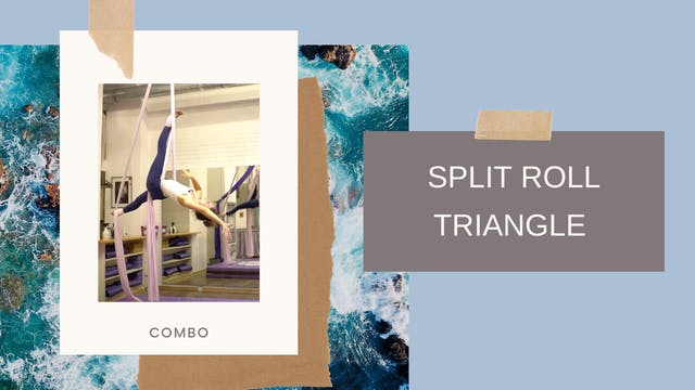 Combo: Split Roll - Triangle (Part of...