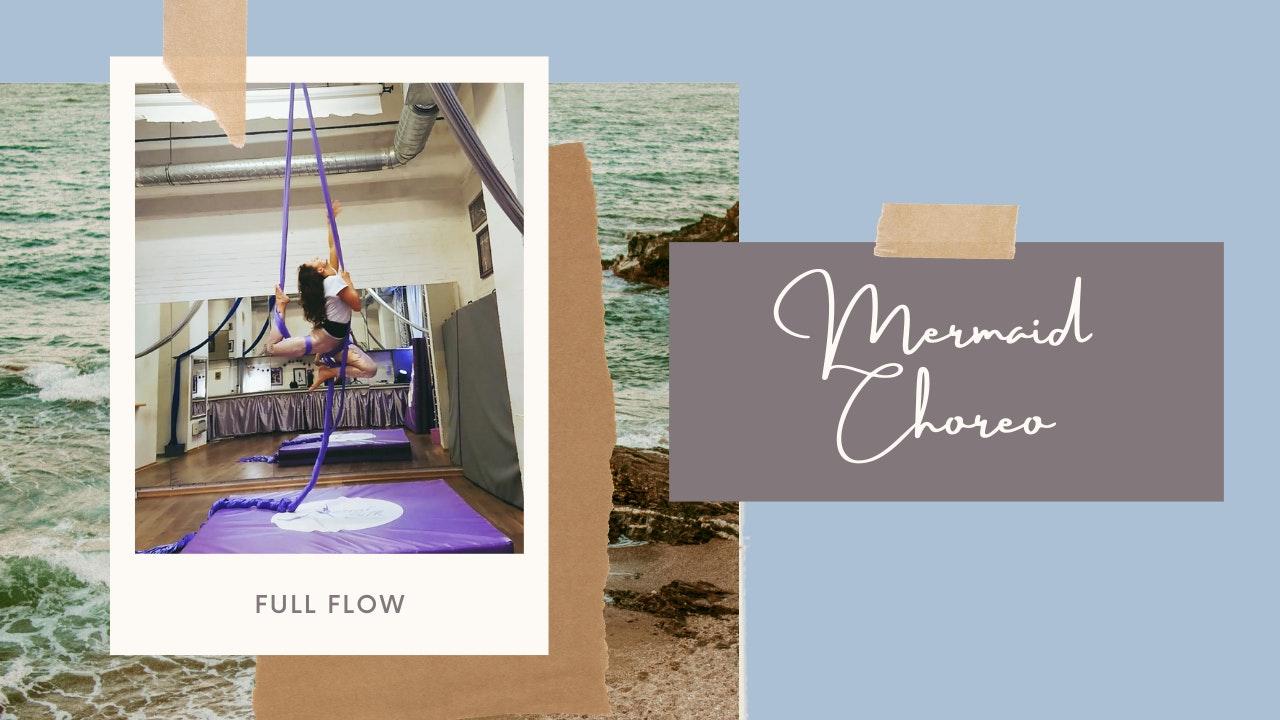 Mermaid Choreography (Intermediate Flow)
