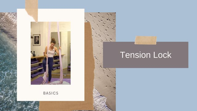 Basics: Tension Lock