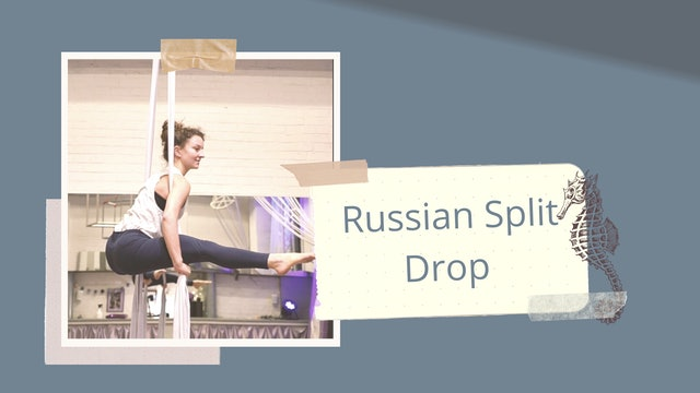 """Drop: Russian Split Drop (Part 8 of """"Flipp'n'Roll"""") - Interm. to Adv."""