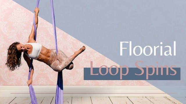 Floorial: Loop Spins