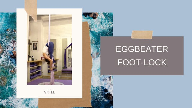 Basics: Eggbeater Foot Locks