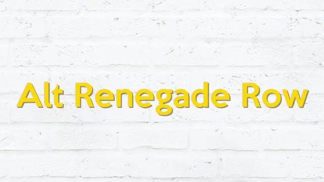 RENEGADE ROW