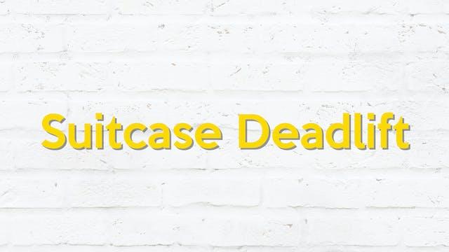 SUITCASE DEADLIFT