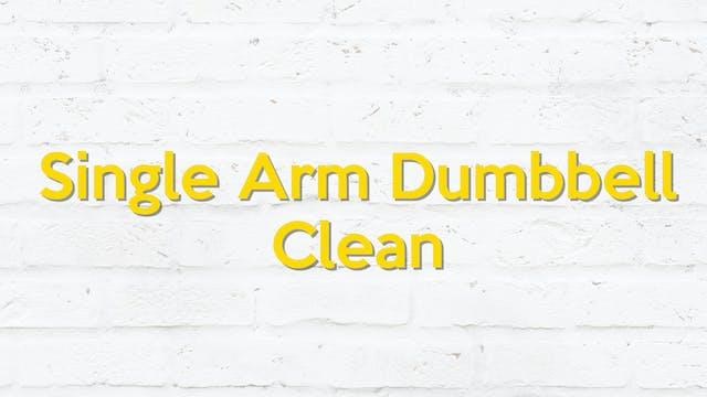 SINGLE ARM DUMBBELL CLEAN