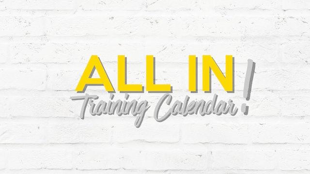 ALL IN Training Calendar