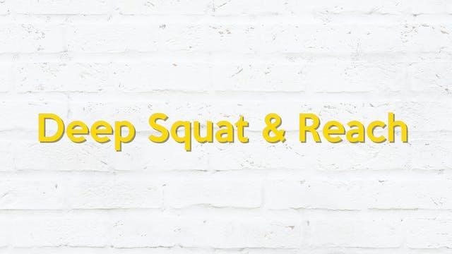 DEEP SQUAT & REACH