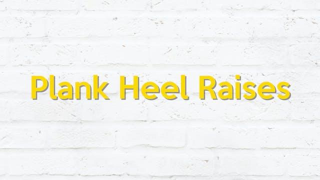 PLANK HEEL RAISE