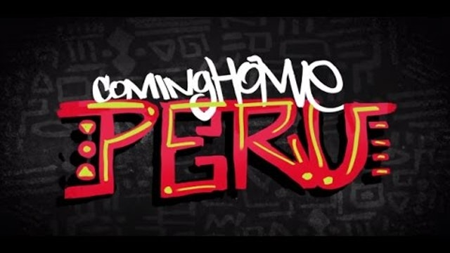 Coming Home: Peru