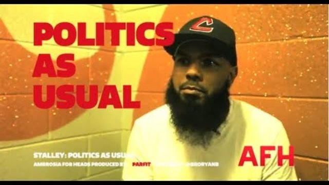 Stalley: Politics As Usual