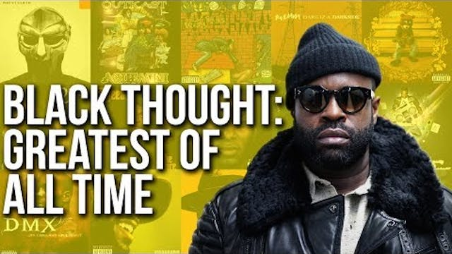 Is Black Thought The Greatest MC Of A...