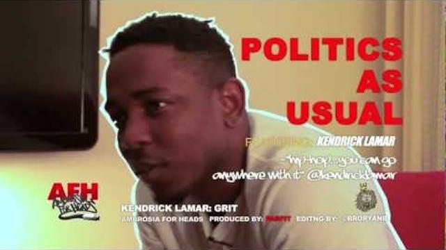 Kendrick Lamar: Politics As Usual