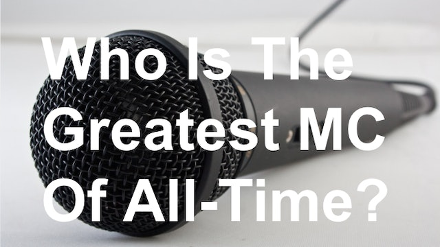 Finding the GOAT: Who Is the Greatest MC of All-Time? (Part 1)