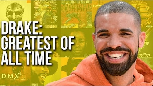 A Reluctant Argument For Why Drake Is The Greatest Rapper Of All-Time
