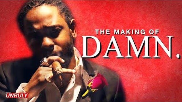 Kendrick Lamar: The Making of DAMN