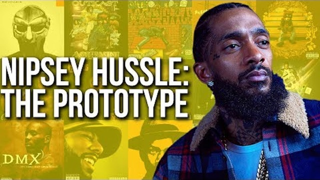 Nipsey Hussle Is The Prototype For What An Artist Should Be