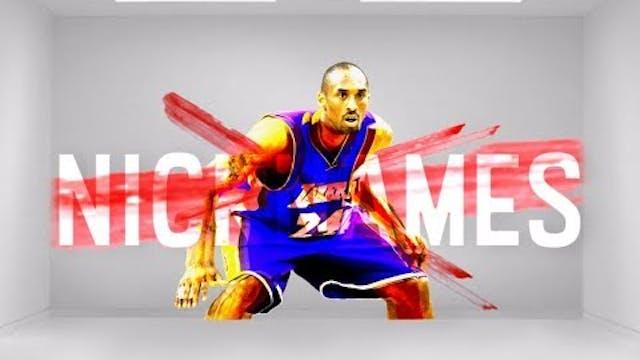 Kobe Bryant BROKE ALL the NICKNAME Rules