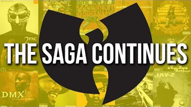 Wu-Tang & The Saga Continues