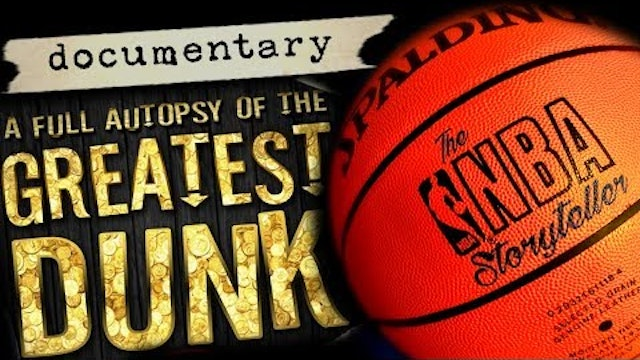The GREATEST DUNK in NBA HISTORY (Full Documentary)