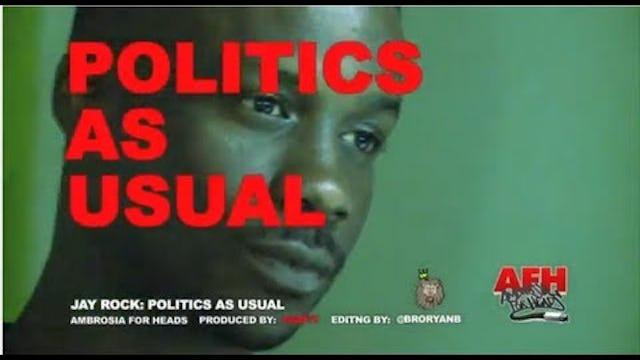 Jay Rock: Politics As Usual