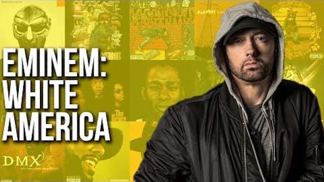 Eminem & White America